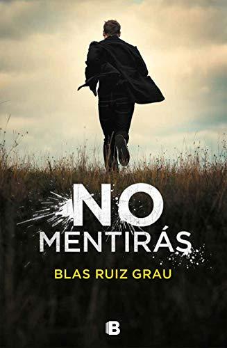 NO MENTIRÁS - Blas Ruiz Grau