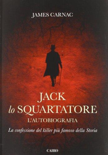 Jack Lo Squartatore Lautobiografia