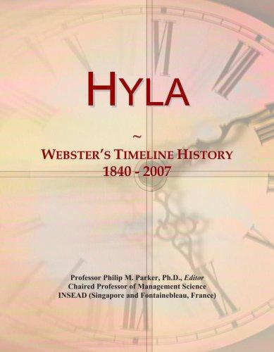 Hyla: Webster\'s Timeline History, 1840 - 2007