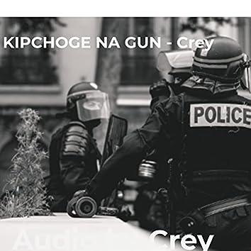 Kipchonge Na Gun
