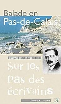 Balade en Pas de Calais par Jean-Yves Vincent