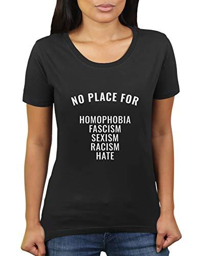 No Place for Homophobia Fascism Sexism Racism Hate - Damen T-Shirt von KaterLikoli, Gr. S, Deep Black
