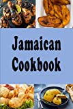 Jamaican Caribbean Cookbook: Jerk Chicken, Plantains and Lots of Other Delicious Jamaican Recipes (Cooking Around the World)