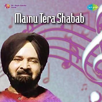 Mainu Tera Shabab