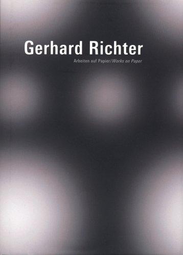 Gerhard Richter - Arbeiten auf Papier: Works on Paper