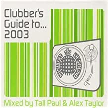 Clubbers Guide to 2003