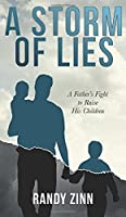 A Storm of Lies: A Father's Fight to Raise His Children