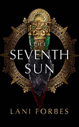The Seventh Sun The Age of the Seventh Sun Series Book 1 product image