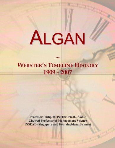 Algan: Webster's Timeline History, 1909 - 2007