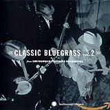 Vol. 2-Classic Bluegrass...