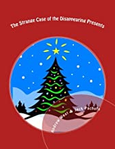 The Strange Case of the Disappearing Presents: A Christmas Mystery Party for Kids 10-13 Years Old