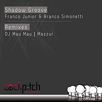 Shadow Groove