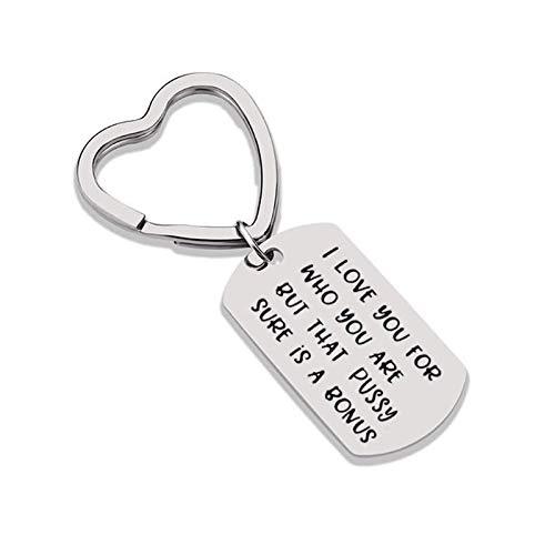 LOUMVE Edelstahl Schlüsselanhänger mit Gravur I Love You for Who You Are but That Pussy Sure is A Bonus Herz Schlüsselring Rechteck Tag Schlüsselbund Silber Paar Geschenke