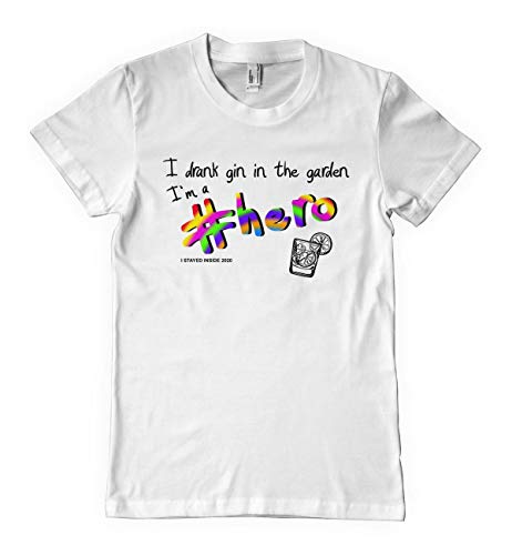 Nostalgische kleding Ik Drank Gin Hero Blijf veilig Thuis Witte T Shirt