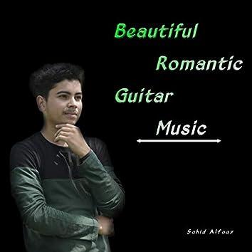 Beautiful Romantic Guitar Music