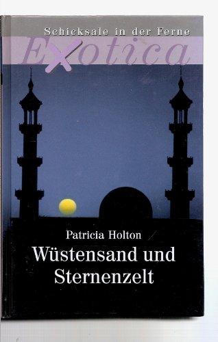 Patricia Holton: Wüstensand und Sternenzelt