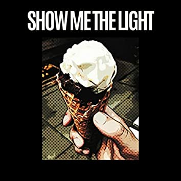Show Me the Light