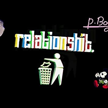 Relationshit (feat. papaboy & dopamin)