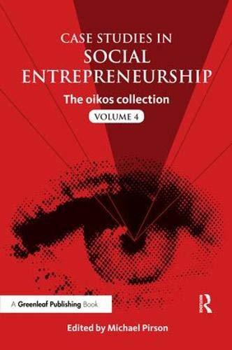 Pirson, M: Case Studies in Social Entrepreneurship (Oikos Collection)