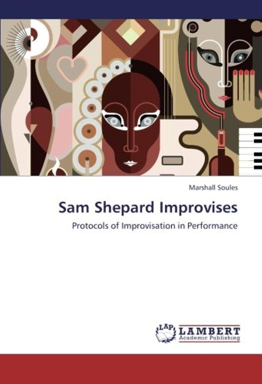 ブレス交換アライメントSam Shepard Improvises: Protocols of Improvisation in Performance