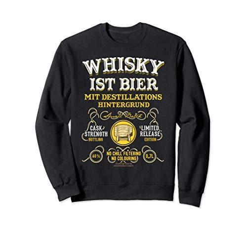 Whisky ist Bier Design für Fans von Craft Beer & Whisky Sweatshirt