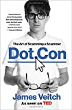 Dot Con: The Art of Scamming a Scammer