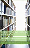 Perspectives on Higher Education: The Curriculum Planning & Design Handbook (English Edition)