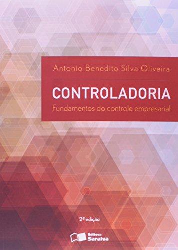 Controladoria: Fundamentos do Controle Empresarial