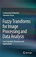 Fuzzy Transforms for Image Processing and Data Analysis Front Cover
