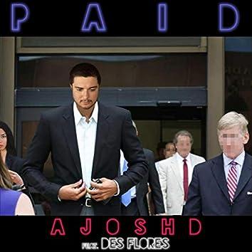 Paid (feat. Des Flores)