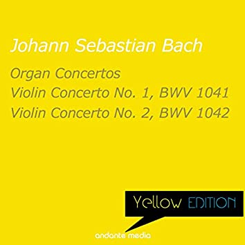 Yellow Edition - Bach: Organ Concertos & Violin Concertos Nos. 1, 2