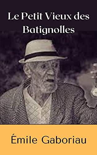 Le Petit Vieux des Batignolles annotated