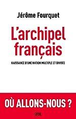 L'archipel français de Jerome Fourquet