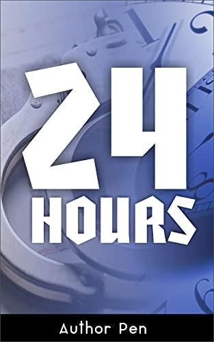 24 Hours (English Edition)