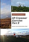 50 Grammar Exercises Part 2: Scottish Gaelic