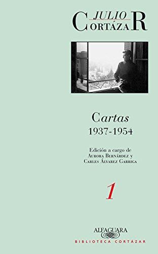 Cartas 1937-1954. Tomo 1 (Biblioteca Cortázar)