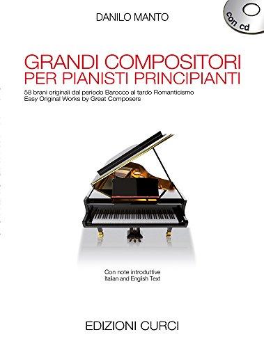 Grandi Compositori Per Pianisti Principianti - BOOK+CD