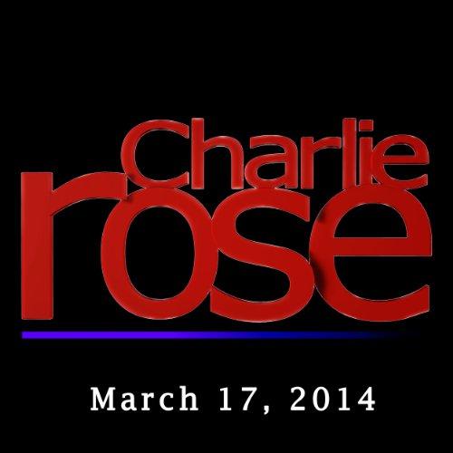 Charlie Rose: Tom Friedman, David Sanger, Hattie Morahan, and Dominic Rowan, March 17, 2014 cover art