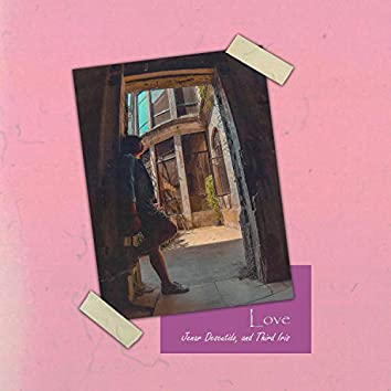 Love (feat. Third Iris)