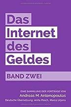 Das Internet des Geldes Band Zwei: Eine Sammlung der Vorträge (German Edition)