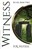 WITNESS: BethEl Book Two (Anointed)