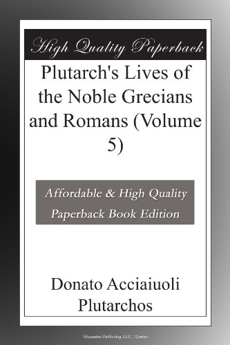Plutarch's Lives of the Noble Grecians and Romans (Volume 5)