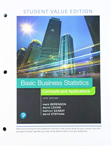 Basic Business Statistics, Loose Leaf Edition Plus MyLab Statistics with Pearson eText -- 24 Month Access Card Package (14th Edition)