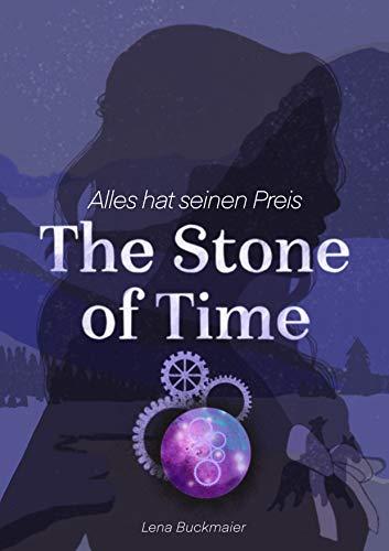 The Stone of Time: Alles hat seinen Preis