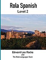 Rola Spanish: Level 2