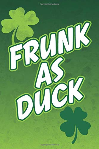 Frunk As Duck: Blank Lined Notebook, Journal or Diary