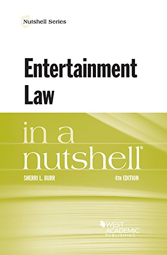 Compare Textbook Prices for Entertainment Law in a Nutshell Nutshells 4 Edition ISBN 9781683285045 by Burr, Sherri