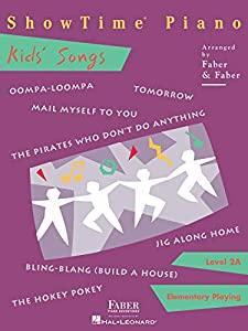 ShowTime Piano Kids' Songs - Level 2A