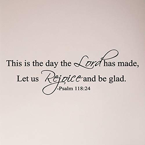 Calcomanía de pared con texto en inglés 'This is The Day The Lord Hath Made Let Us Rejoice and Be Glad Salm' 118:24