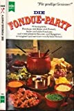 Die Fondue - Party